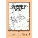 The Battle of Chibi (Red Cliffs): selected and translated from The Romance of the Three Kingdoms (Paperback)By Hock Guan Tjoa