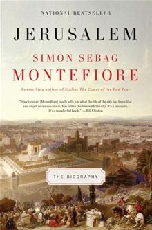 Jerusalem: The Biography : Simon Sebag Montefiore