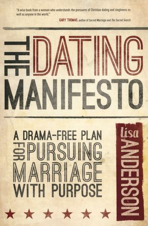 """Free Download: """"Dating and Pursuing Marriage With Purpose"""" -- Lisa Anderson, host of The Boundless Show, offers practical advice and encouragement for single adults in a discussion based on her book, The Dating Manifesto."""