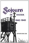Sojourn in Silesia by Arthur Evans CBE - £3.25