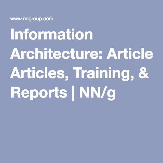 Information Architecture: Articles, Training, & Reports | NN/g