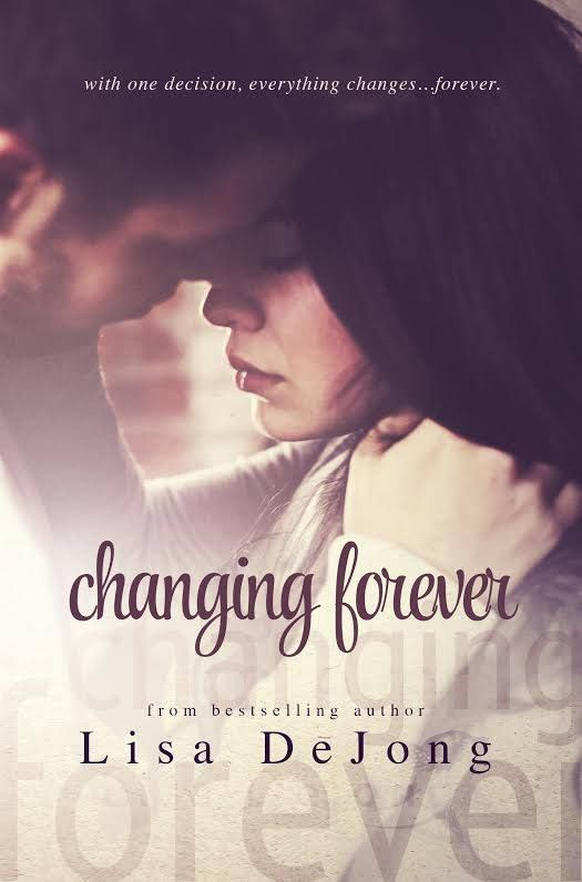 """CHANGING FOREVER"" by Lisa DeJong"