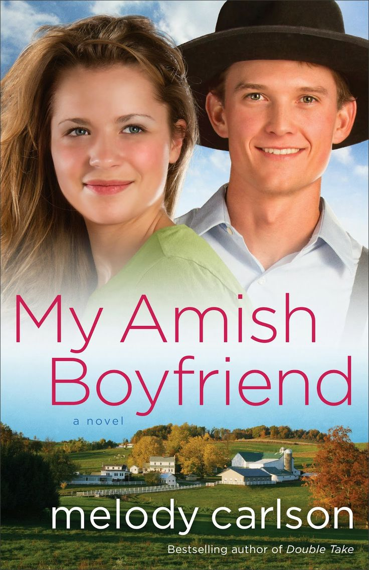 My Amish Boyfriend by Melody Carlson ~ A Teen Fiction/Amish Fiction Book Review @Revell Books