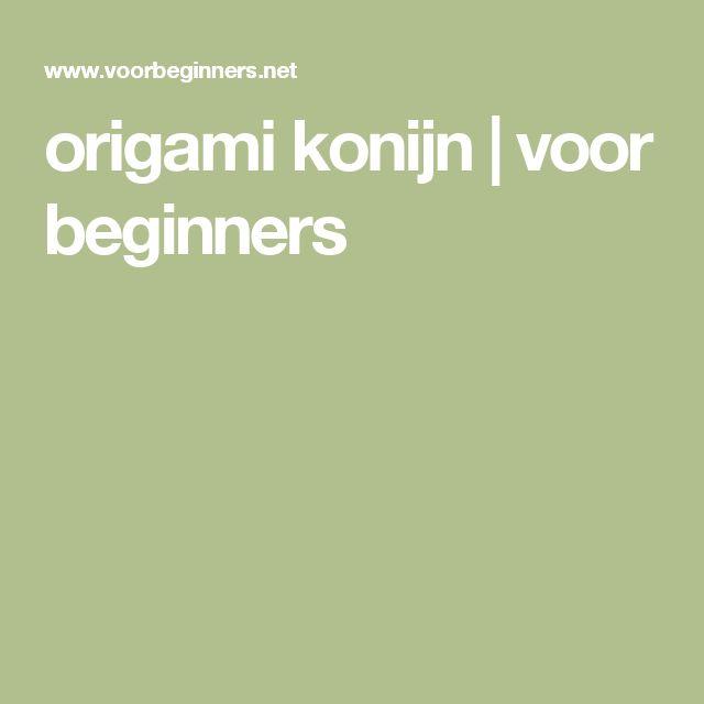 origami konijn | voor beginners