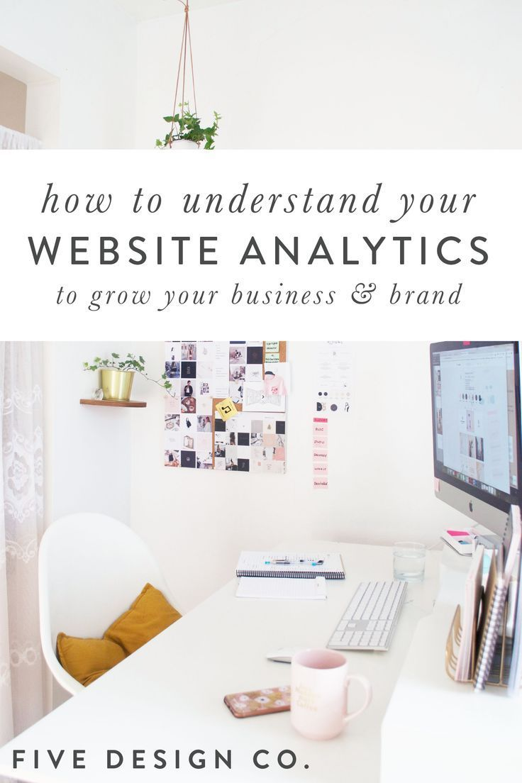 How To Understand Your Website Analytics Web Design Tips How To Start A Blog Blog