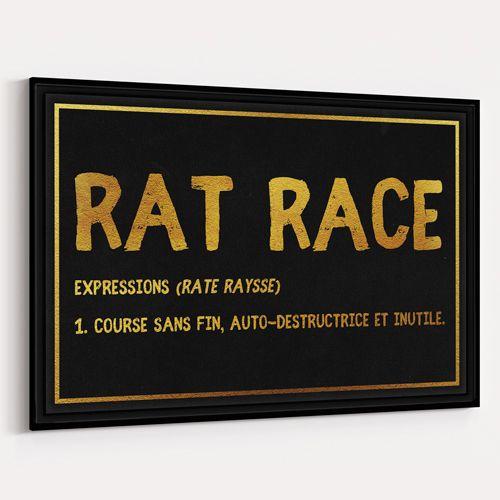 Rat Race - Design Canvas Course sans fin, atuto-destructrice et inutile.  Freedom goal