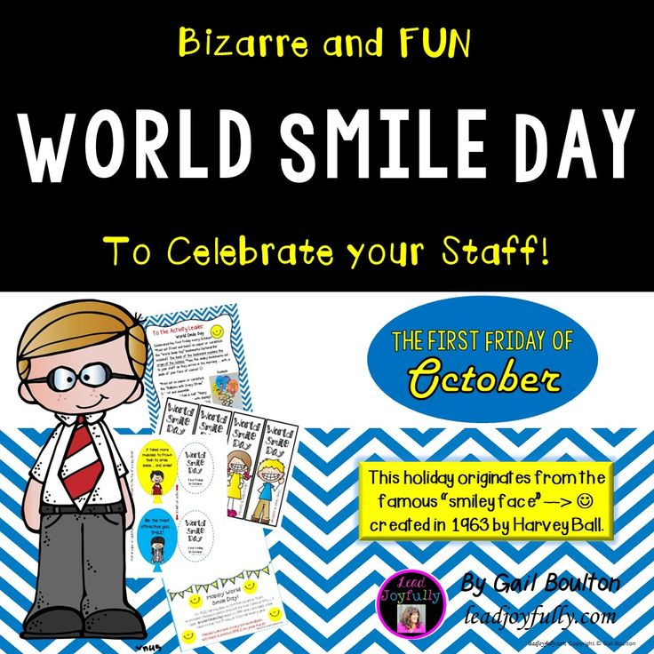World Smile Day (First Friday in October) World smile