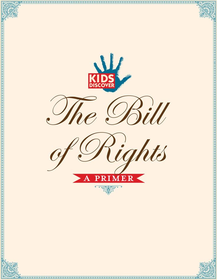 KIDS DISCOVER has created a FREE Bill of Rights Primer with easy-to-understand explanations of the first 10 Amendments as well as a printable infographic.