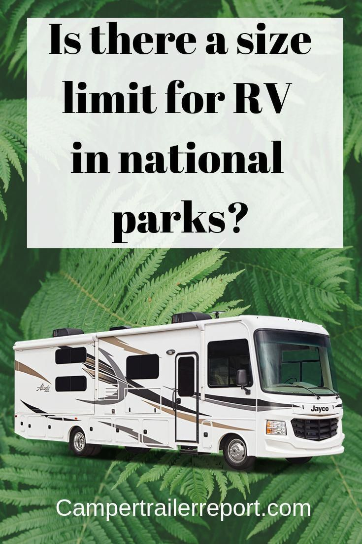 Is there a size limit for RV in national parks? # ...