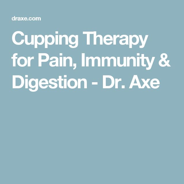 Cupping Therapy for Pain, Immunity & Digestion - Dr. Axe