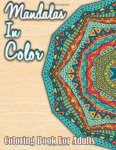 Mandalas in color coloring book for adults sacred Mandala coloring book for adults volume 3