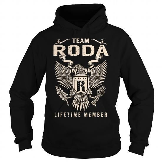 Team RODA Lifetime Member - Last Name, Surname T-Shirt #name #tshirts #RODA #gift #ideas #Popular #Everything #Videos #Shop #Animals #pets #Architecture #Art #Cars #motorcycles #Celebrities #DIY #crafts #Design #Education #Entertainment #Food #drink #Gardening #Geek #Hair #beauty #Health #fitness #History #Holidays #events #Home decor #Humor #Illustrations #posters #Kids #parenting #Men #Outdoors #Photography #Products #Quotes #Science #nature #Sports #Tattoos #Technology #Travel #Weddings…
