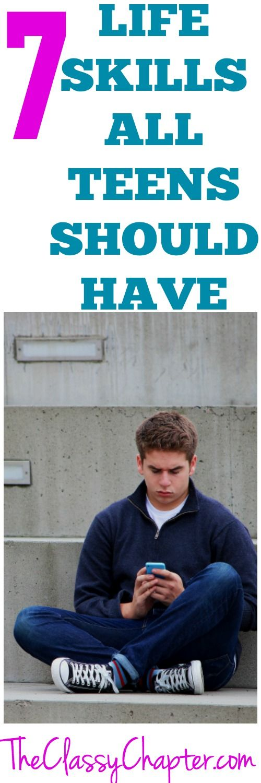 Seven life skills all teens should have. Teenager articles | Raising teens | parenting tips