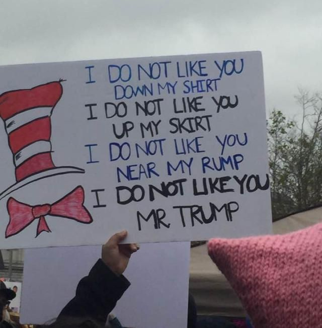 Clever and biting protest signs from the Women's March on Washington and sister marches around the world.: Dr. Seuss Protest