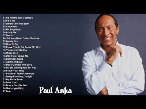 The Very Best of Paul Anka    Paul Anka's Greatest Hits - YouTube