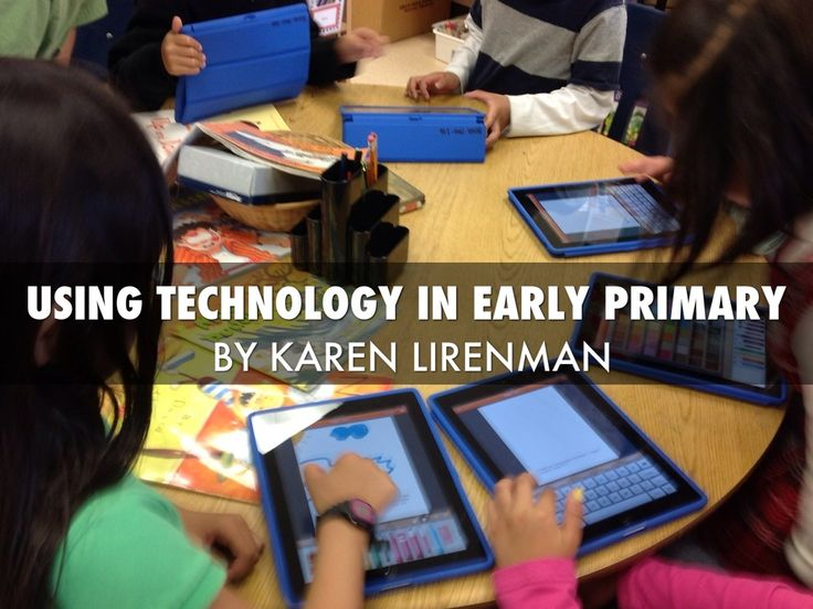 """Using Technology in Early Primary - from Learning and Sharing with Ms. Lirenman ("""",)"""