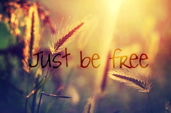 Just Be Free Pictures, Photos, and Images for Facebook, Tumblr, Pinterest, and Twitter