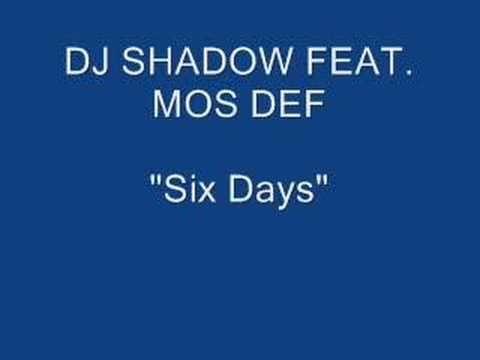 Dj Shadow feat. Mos Def - Six Days The Remix - YouTube