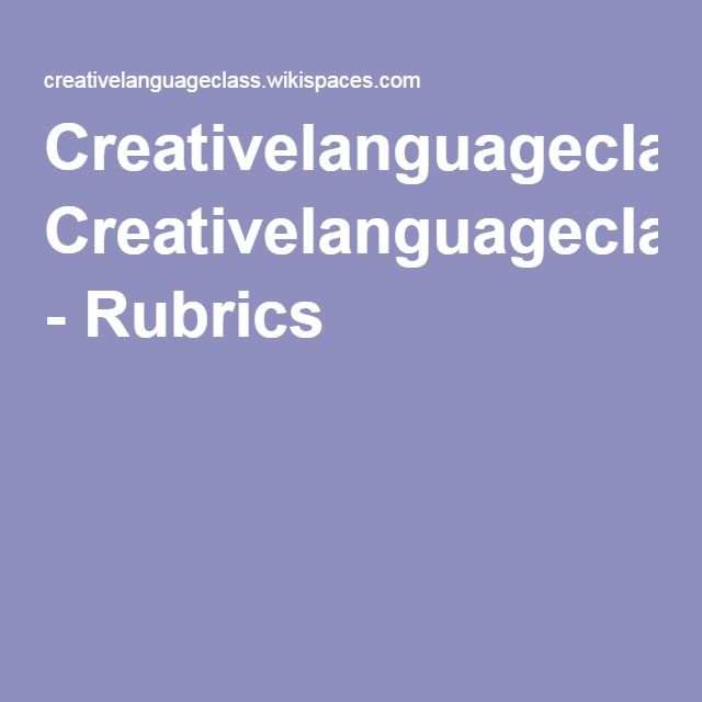 Creativelanguageclass - Rubrics