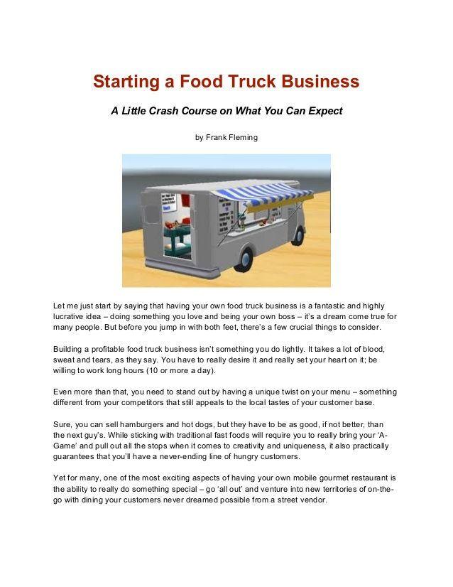 Start a Food Truck Business In Less Than 24 Weeks by FrankFleming via slideshare