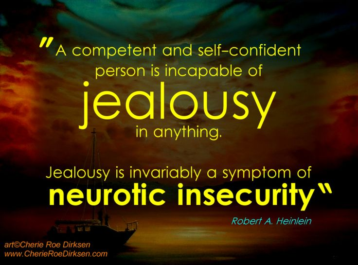 46 Best Jealousy And Envy Images On Pinterest
