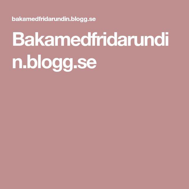 Bakamedfridarundin.blogg.se