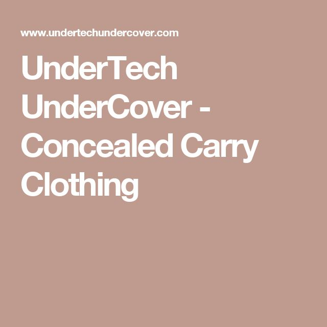UnderTech UnderCover - Concealed Carry Clothing