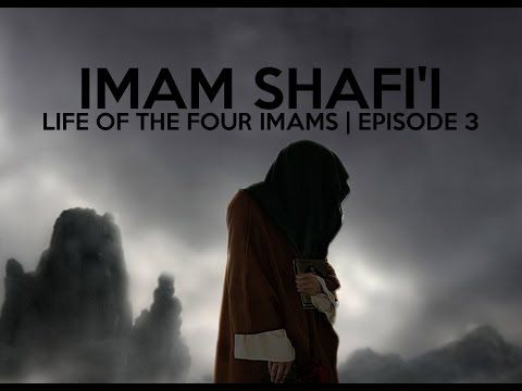 LIFE OF THE FOUR IMAMS | THE STORY OF IMAM SHAFI'I | E.03 - YouTube