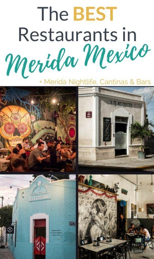Merida Mexico 62 Best Restaurants Cantinas Bars Merida Mexico Merida Yucatan Mexico Travel