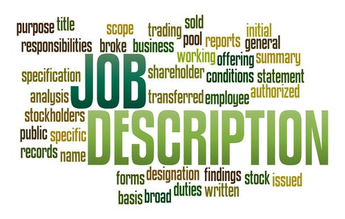 When you apply for a job, you should review the job description before. The job description is a written itemized listing of a specific job's basic responsibilities and reporting relationships. The candidate should possess all the qualities on the description. These descriptions do not need to be long, but include the job title, reporting relationships, tasks, and competencies required on the job. Descriptions are important for operational and legal perspectives.