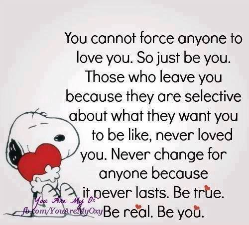 Love. Be true. Be real. Be you.