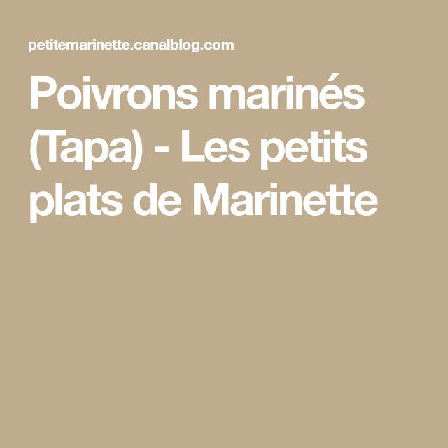 Poivrons marinés (Tapa) - Les petits plats de Marinette
