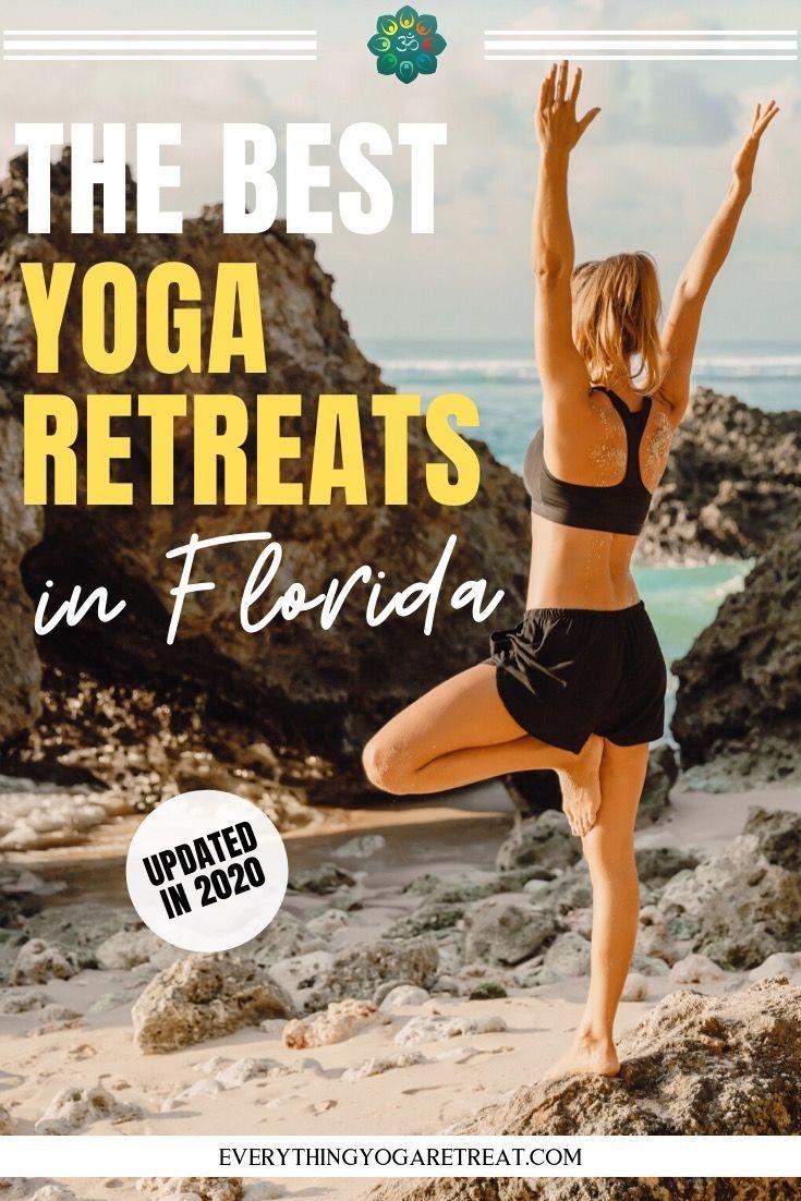 10 Fantastic Yoga Retreats In Florida In 2020 Yoga Retreat Yoga Vacation Best Yoga Retreats