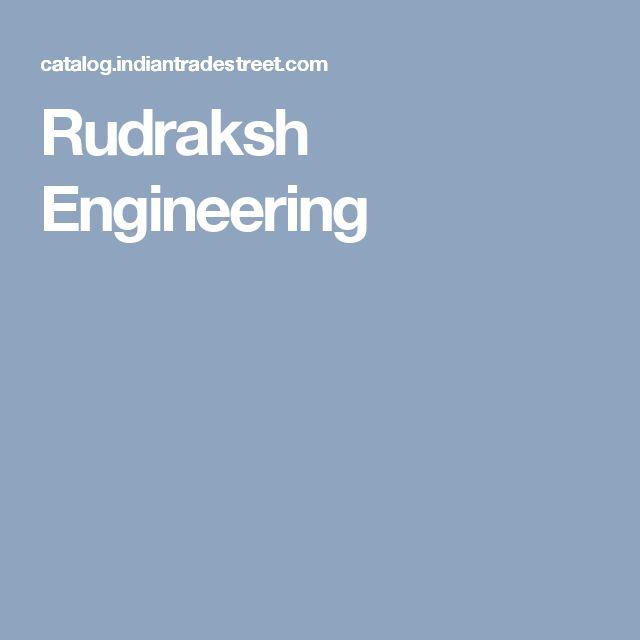 Rudraksh Engineering