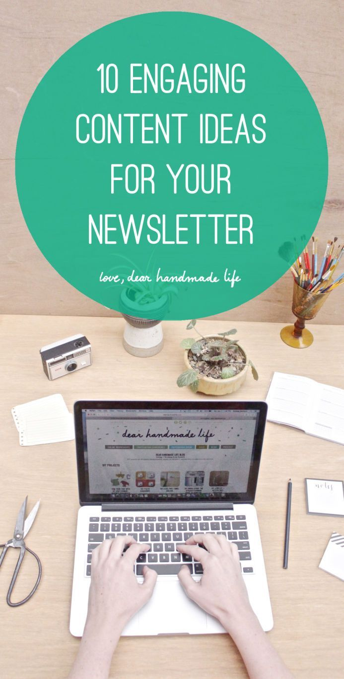 How to create a newsletter that you (and your subscribers) love - Dear Handmade…