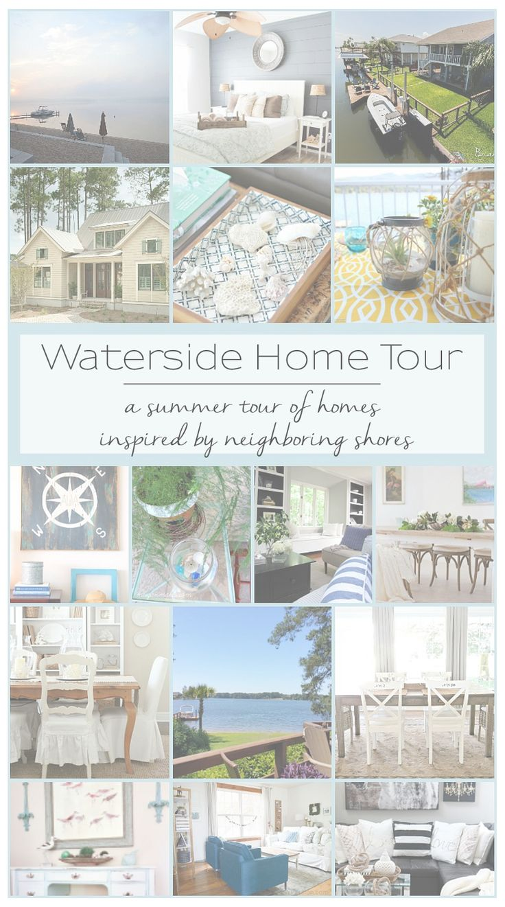 WATERSIDE SUMMER HOME TOUR - A tour of 16 gorgeous homes inspired by their neighboring coasts and shores!
