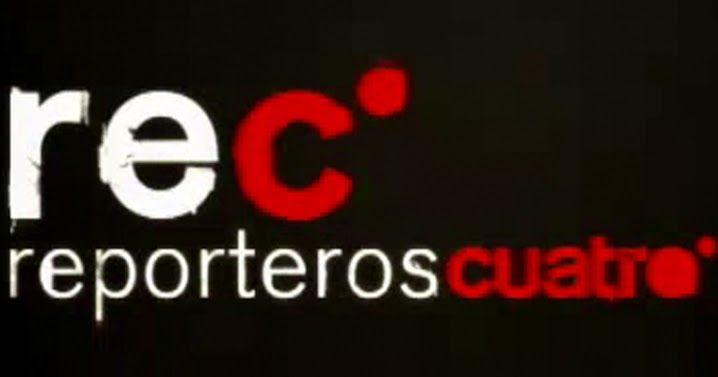 """""""REC: Reporteros Cuatro"""" en busca y captura (Con la cultura a otra parte)"""