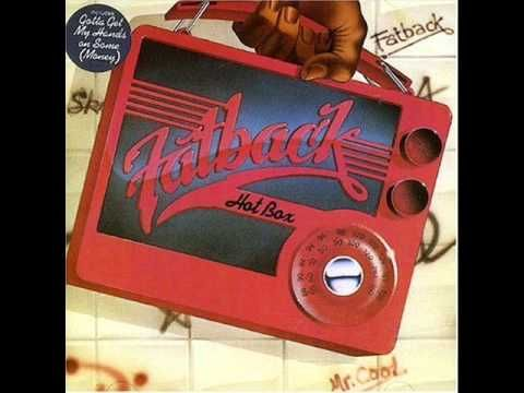 Gotta Get My Hands On Some (Money) / The Fatback Band