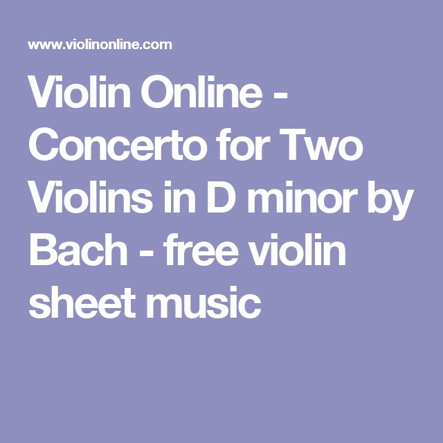 Violin Online - Concerto for Two Violins in D minor by Bach - free violin sheet music