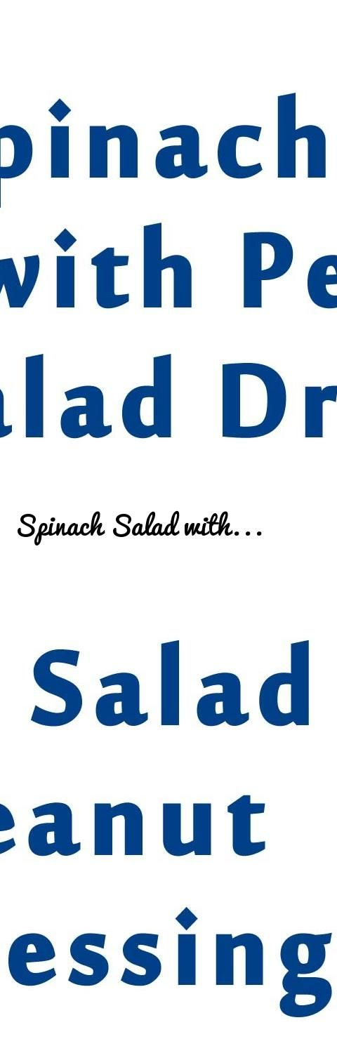 Spinach Salad with Peanut Salad Dressing | EASY TO LEARN | QUICK RECIPES... Tags: amazing videos of the world, amazing RECIPES, amazing FOOD, Food, Restaurants, whole foods, chinese food, recipes, food near me, chicken breast recipes, crock pot recipes, slow cooker recipes, healthy snacks, cake recipes, pork chop recipes, pasta recipes, fast food, mexican food, vegetarian recipes, smoothie recipes, Recipes, chicken recipes, meatloaf recipe, chili recipe, pancake recipe, dinner ideas, healthy…