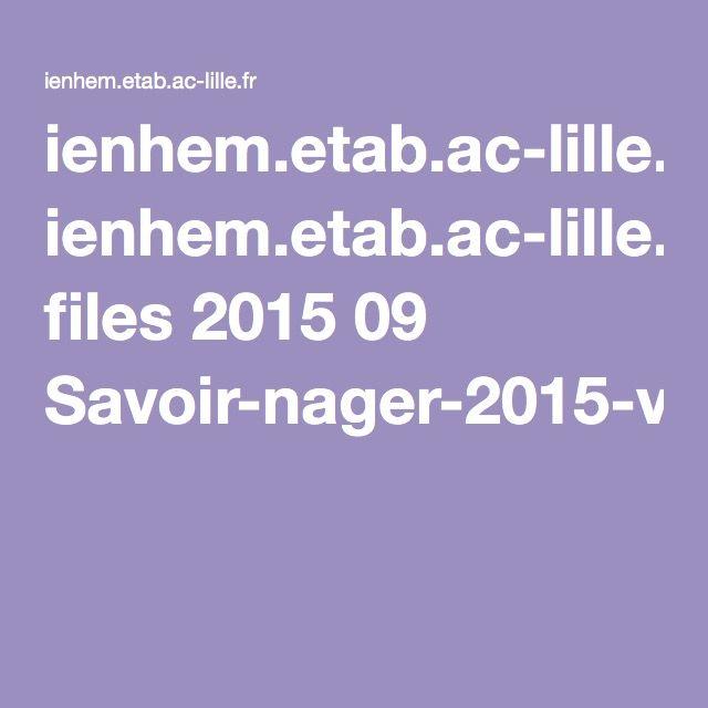 ienhem.etab.ac-lille.fr files 2015 09 Savoir-nager-2015-v2.pdf