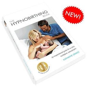 The Hypnobirthing Book by Katharine Graves