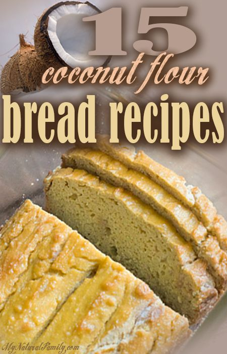 15 of the Best Coconut Flour Bread Recipes (many Paleo recipes). Some are low carb.