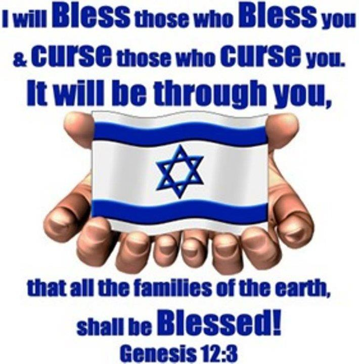 "I will bless those who bless you.  This YHWHs promise to Israel.  The Christian church has not and will never replace Israel.  It is because of the Jews we have our Bible, our Messiah, all things...thats why the New Testament reminds us we've been ""grafted in"""