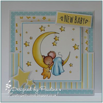 Crafting with Cotnob, Making Cards Magazine, New Baby, Paper Creator's Crafts
