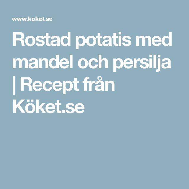 Rostad potatis med mandel och persilja | Recept från Köket.se