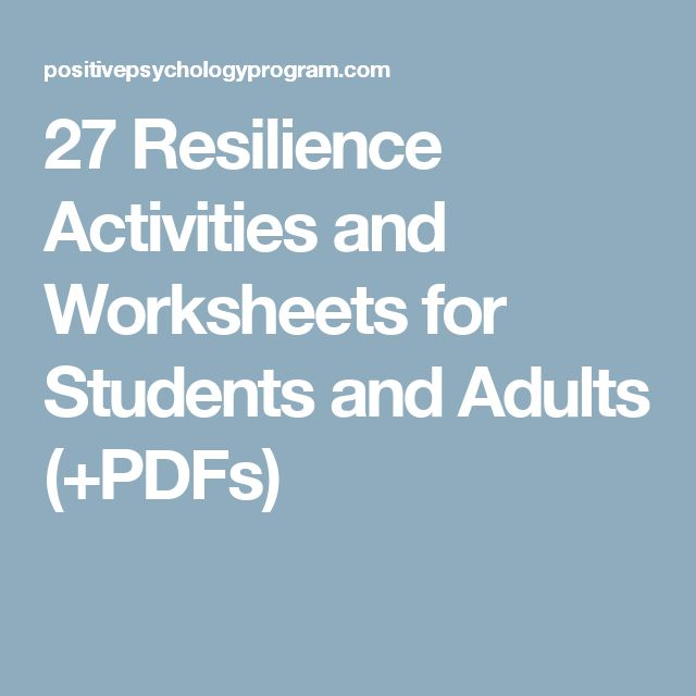 27 Resilience Activities and Worksheets for Students and