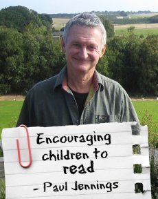 Paul Jennings - His advice on Encouraging Children to Read