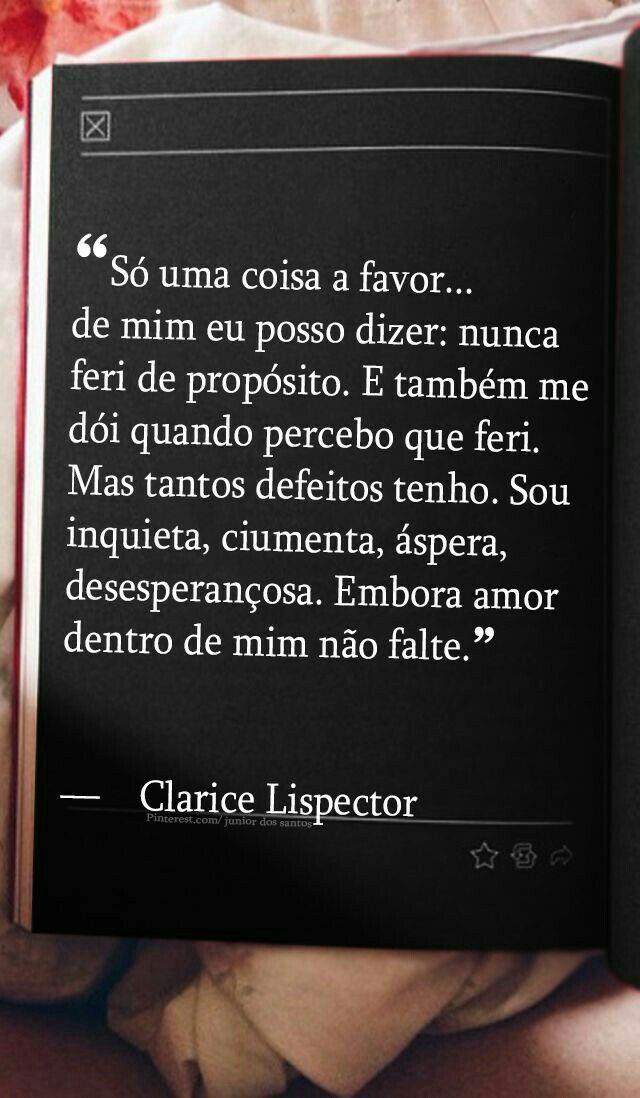 Ahhhh, Clarice... quanta sabedoria e verdades em seus escritos poéticos...