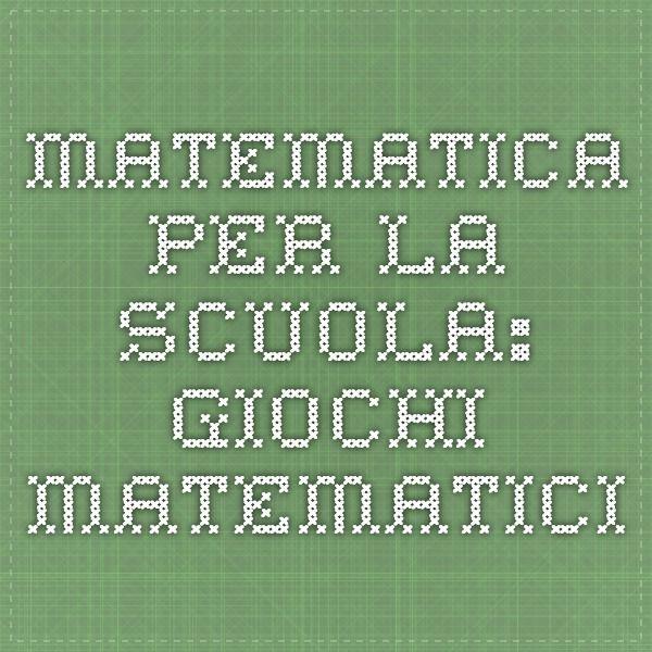 Matematica per la scuola: giochi matematici